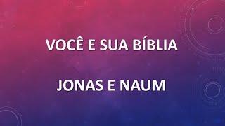 Você e sua Bíblia - Jonas e Naum | Escola dominical 18/10/2020 | Igreja Presbiteriana Floresta