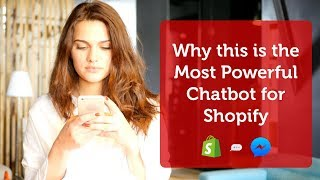 Why this is the Most Powerful Chatbot for Shopify