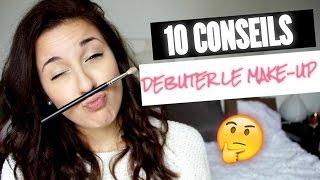 10 conseils : Débuter en maquillage ! - Horia