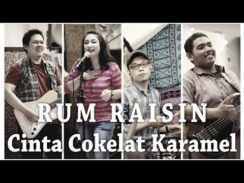 Cinta Cokelat Karamel LIVE - Rum Raisin at 2nd Anniversary Kaya Resto