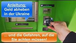 Geld abheben in der Ukraine | Darauf müssen Sie achten!