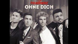 Feuerherz - Ohne Dich