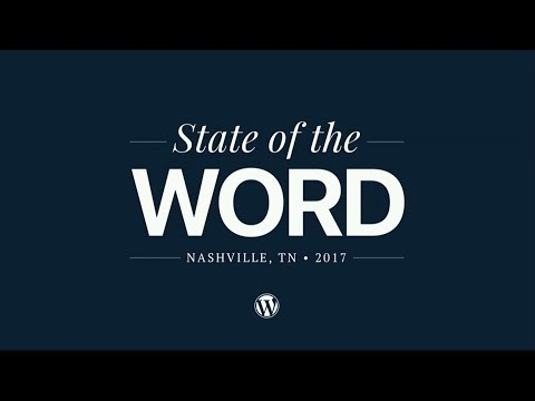 Matt Mullenweg: State of the Word 2017