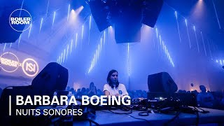 Barbara Boeing | Boiler Room x Nuits Sonores