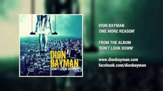 Dion Bayman - One More Reason (Audio)