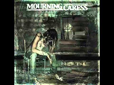 Mourning Caress - Corroded by Fear