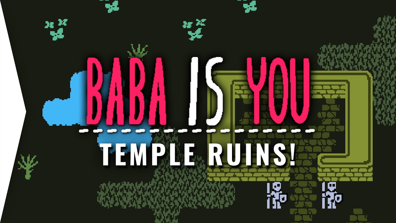 Zakh is Win? ► BaBa Is You - Temple Ruins Solved! - Indie Logic Puzzle Game [Part 2]