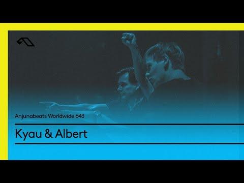 Anjunabeats Worldwide 643 with Kyau & Albert