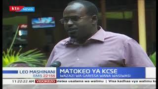 Wazazi wa Garissa wana wasiwasi kutokana na matokeo ya KCSE