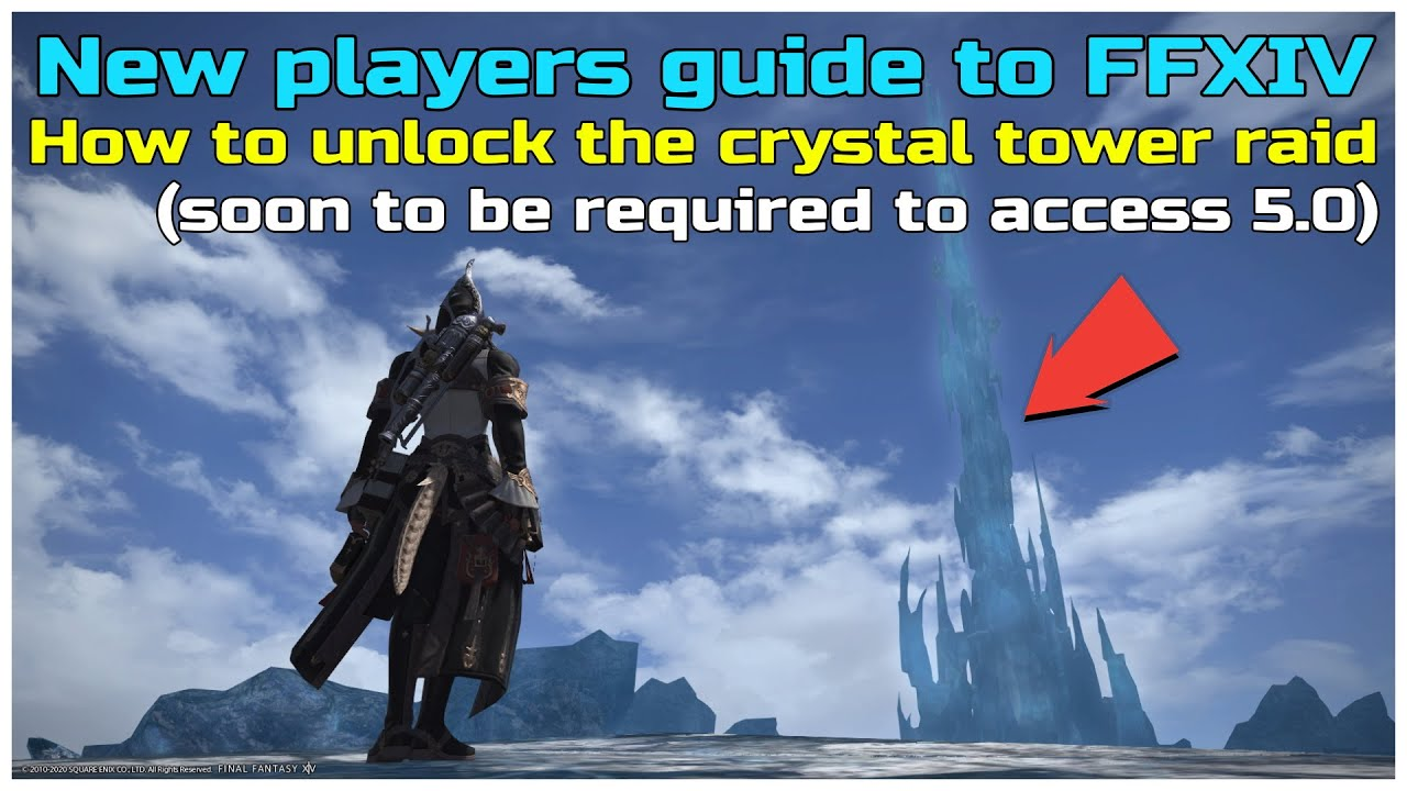 FFXIV beginners guide How to unlock the crystal tower raid soon to be required for 5.0