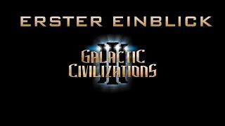 Galactic Civilizations III - Erster Einblick (Let