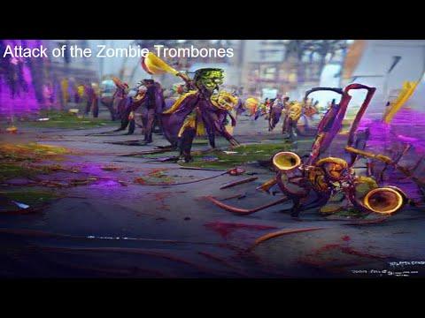Attack of the Zombie Trombones Larry Neeck