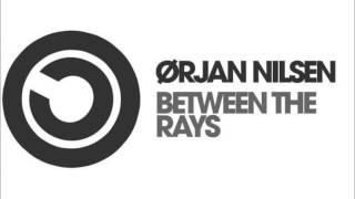 Orjan Nilsen - Between the Rays (Ahmed Romel Remix)