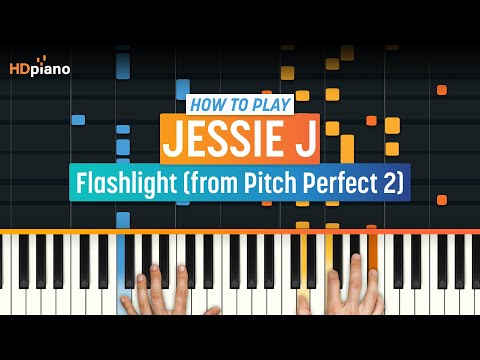 "How To Play ""Flashlight"" (from Pitch Perfect 2) by Jessie J 