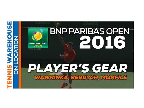 Wawrinka, Kyrgios, Monfils and more - ATP Player Gear @ BNP Paribas Open 2016