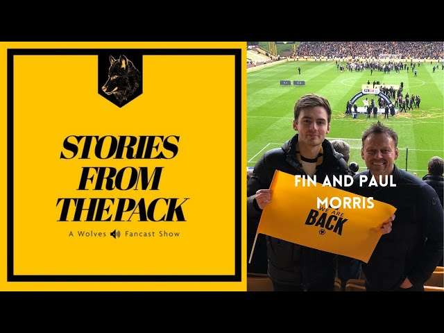 Wolves Stories From The Pack - Finnerz and Paul Morris S3 E6