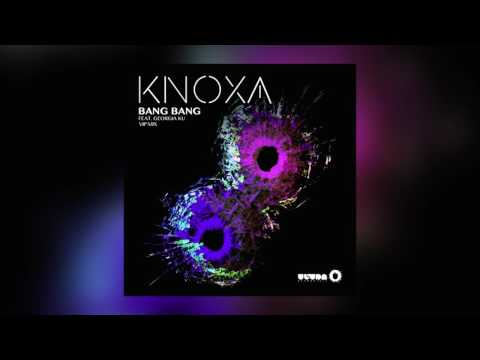 KNOXA - Bang Bang Feat. Georgia Ku (VIP Mix) [Cover Art]