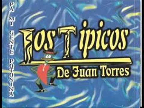 EL BIGOTÓN ALMANZA - LOS TIPICOS DE JUAN TORRES