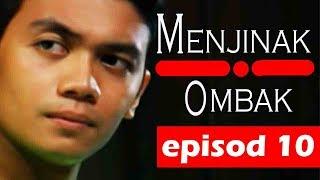 Gambar cover Menjinak Ombak | Episod 10