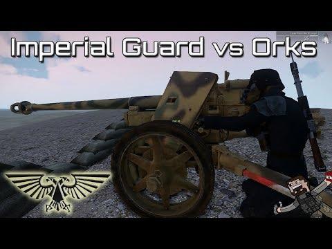 ARMA 3 - Warhammer 40k Mod - Imperial Guard vs Orks