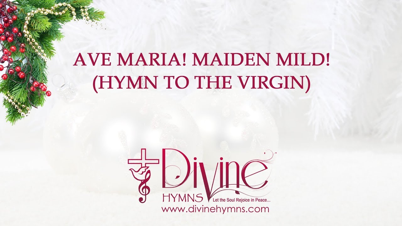 Ave Maria Ave Maria Maiden Mild Christmas Song Lyrics Video - YouTube