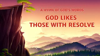 "2019 English Christian Song With Lyrics | ""God Likes Those With Resolve"""