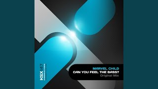 Can You Feel The BASS!? (Original Mix)