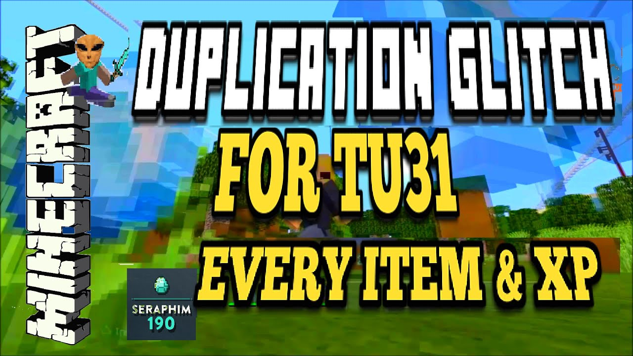 minecraft duplication glitch for tu31 works with everything