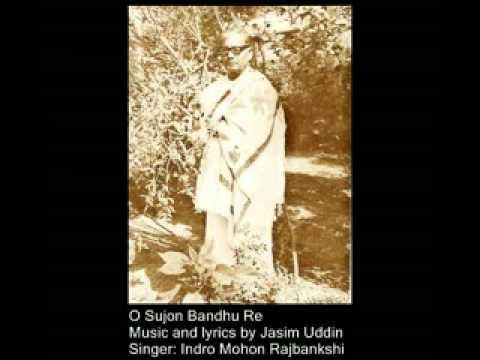 O Sujon Bandhu- Famous Bhatiali Song- Singer- Indro Mohon Rajbankshi.flv