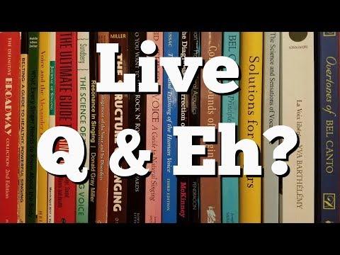Singer's Live Q & Eh?: The Passaggio, Register Break, Head Voice, Falsetto