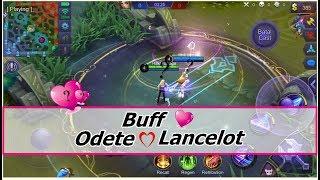 BUFF RAHASIA !! Yang Hanya Di Miliki Oleh Si Cantik Odete Dan Kekasih Hatinya Lancelot ??