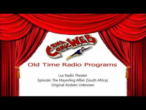 Lux Radio Theater: The Mayerling Affair (South African) -– ComicWeb Old Time Radio