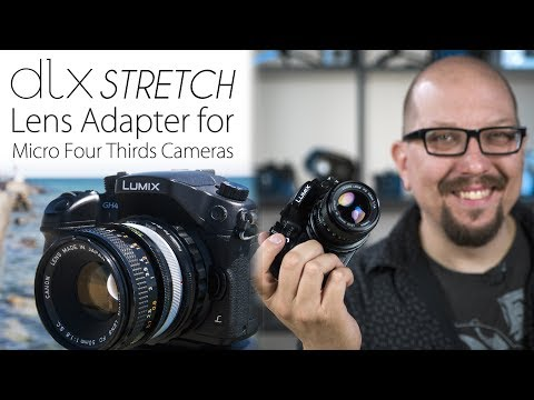 3-in-1 Lens Adapter for Micro Four Thirds Cameras - The DLX Stretch Packs 3 Modes Into an Adapter