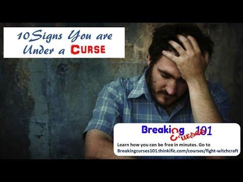10 Signs You're Under a Curse (Hex or Spell) and How You Can Be FREE