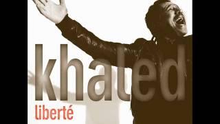 Cheb Khaled - Liberté (with Mawwal)