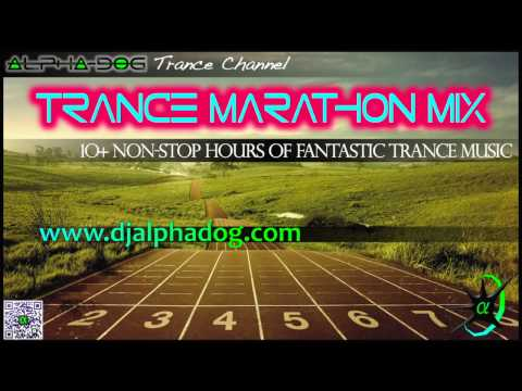 Alpha-Dog ★ Trance Marathon Mix [10+ Hours of Non-Stop Trance Music]