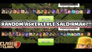 RANDOM ORDULAR İLE SALDIRI YAPMAK !! | Clash Of Clans