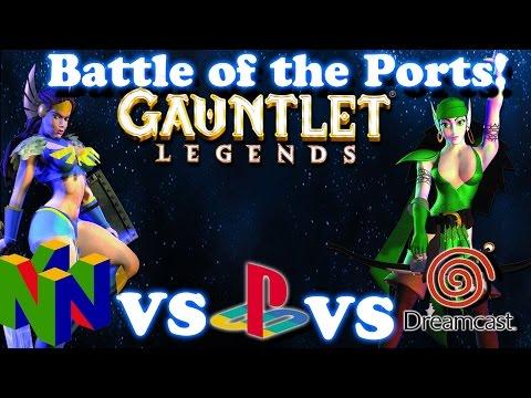 [Battle of the Ports] - Gauntlet Legends N64 Vs PS1 Vs Dreamcast