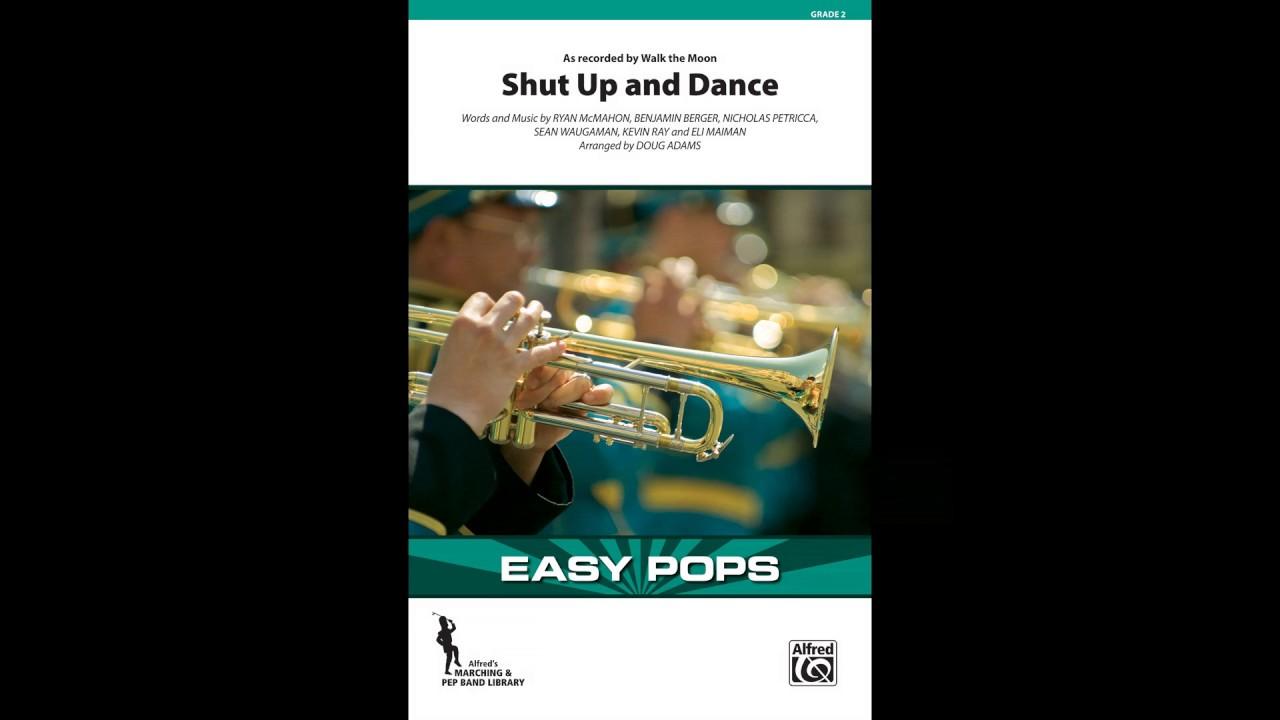 Shut Up and Dance, arr  Doug Adams – Score & Sound