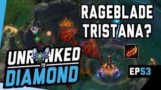 RAGEBLADE TRISTANA? - Unranked to Diamond Ep 53 (League of Legends)