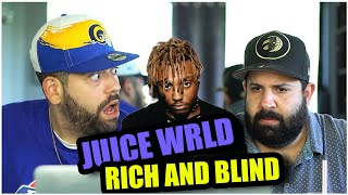 WHY DO WE LIVE TO DIE? Juice WRLD - Rich And Blind *REACTION!!