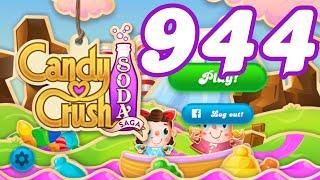 Candy Crush Soda Saga Level 944 No Boosters