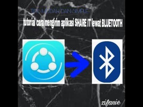 Tips Mudah Dan Simple Mengirim Aplikasi Share It Lewat Bluetooth