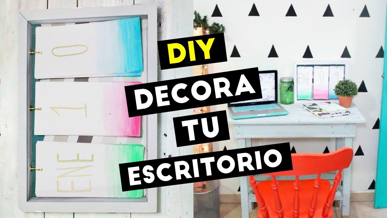 Diy decora tu escritorio haz un calendario para nuevo for Ideas para decorar escritorio