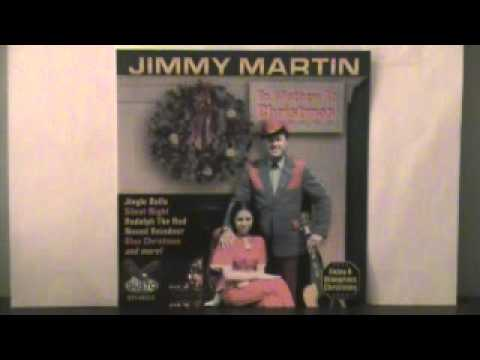 Jimmy Martin Christmas Is Everywhere Except In My Heart