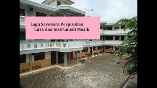 LAGU SAYONARA PERPISAHAN SEKOLAH Lirik - Instrument - Karaoke