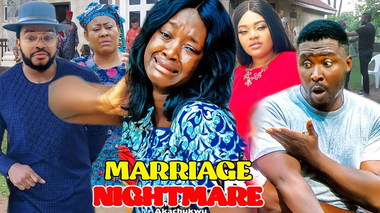 Download MARRIAGE NIGHTMARE 5&6 (TRENDING MOVIE) ONNY MICHEAL/LUCHY DONALDS 2021 LATEST MOVIE