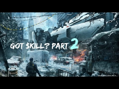 """Got skill?"" PART 2  A Division Montage by: Jesimein"