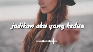 Jadikan aku yg kedua | Lirik - LALUNA (cover by Mitty zasia )