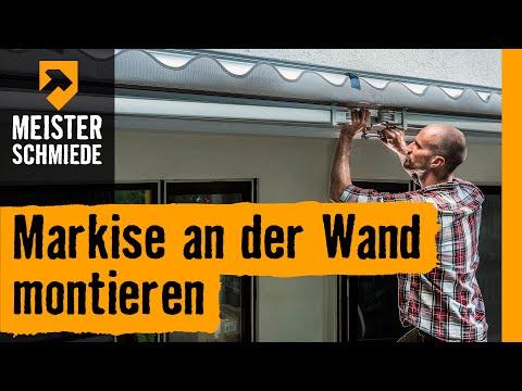 Markise An Der Wand Montieren Hornbach Meisterschmiede
